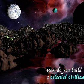 How Do You Build A Celestial CIvilization_ (1)